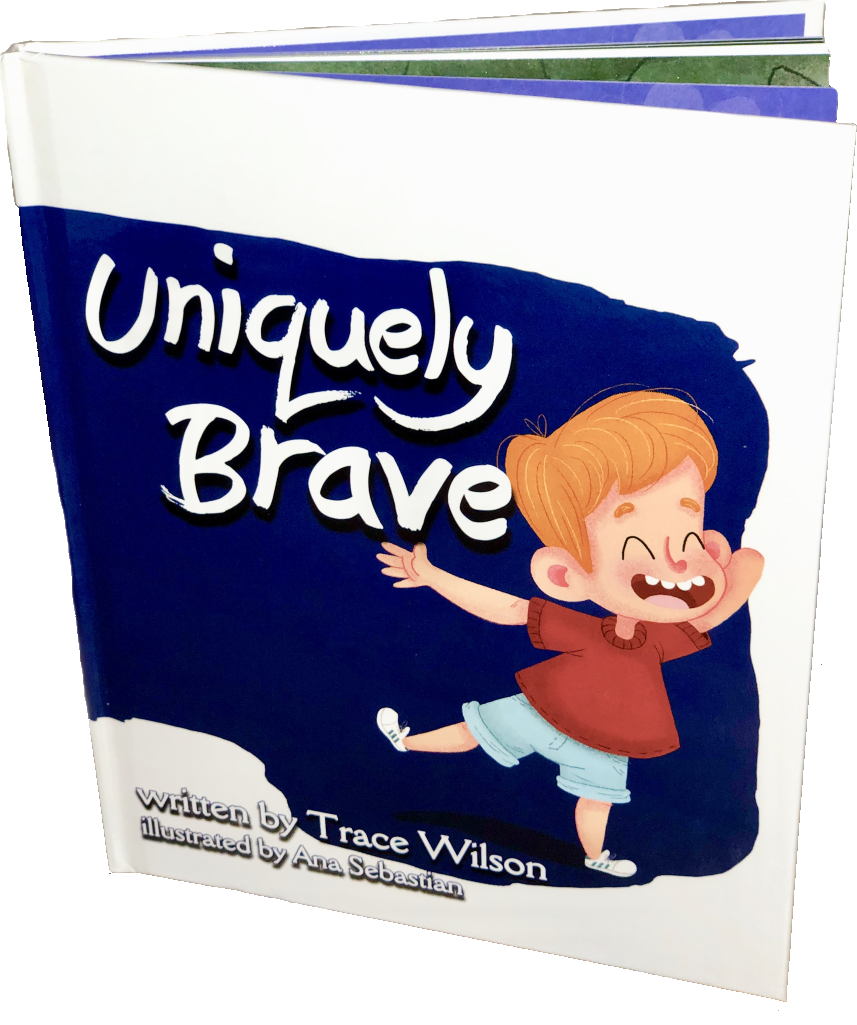 uniquely brave childrens book by Trace Wilson